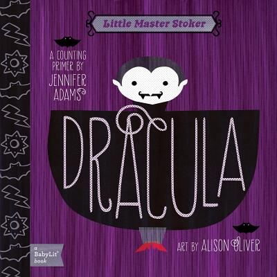 Dracula: A Babylit(r) Counting Primer (BabyLit Books) Cover Image