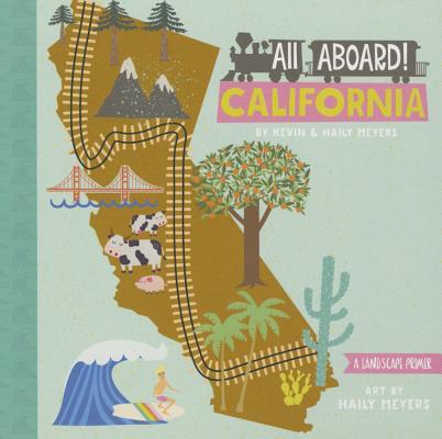All Aboard California: A Landscape Primer Cover Image