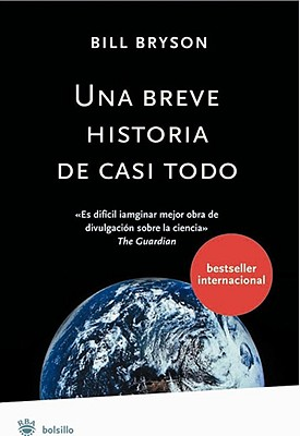 Una Breve Historia de Casi Todo = A Short History of Nearly Everything Cover Image