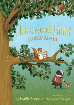 Heartwood Hotel, Book 4 Home Again Cover Image