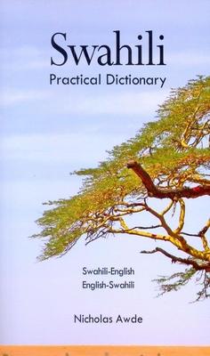 Swahili-English/English-Swahili Practical Dictionary (Hippocrene Practical Dictionary) Cover Image