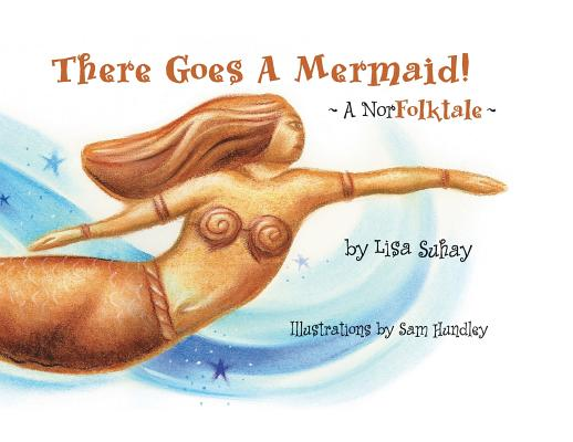 There Goes A Mermaid!: A NorFolktale Cover Image