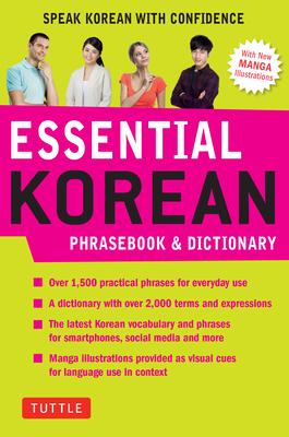 Essential Korean Phrasebook & Dictionary: Speak Korean with Confidence (Essential Phrase Bk) Cover Image