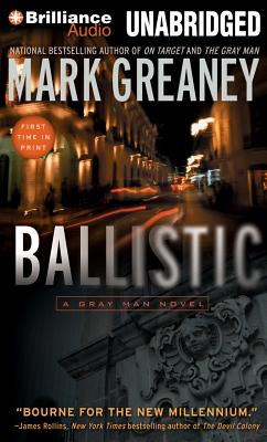 Ballistic: A Gray Man Novel Cover Image