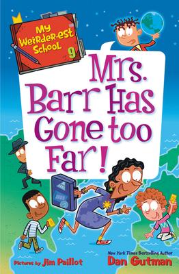 My Weirder-est School #9: Mrs. Barr Has Gone Too Far! cover