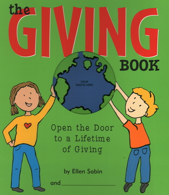 The Giving Book: Open the Door to a Lifetime of Giving Cover Image