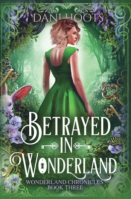 Cover for Betrayed in Wonderland