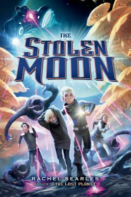 Cover for The Stolen Moon (The Lost Planet Series #2)