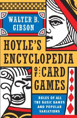 Hoyle's Modern Encyclopedia of Card Games: Rules of All the Basic Games and Popular Variations Cover Image