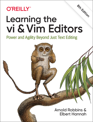 Learning the VI and VIM Editors: Power and Agility Beyond Just Text Editing Cover Image