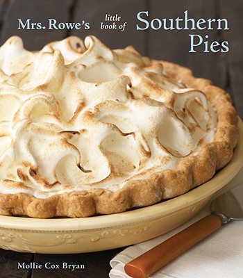 Mrs. Rowe's Little Book of Southern Pies Cover