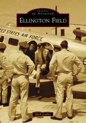 Ellington Field (Images of Aviation) Cover Image