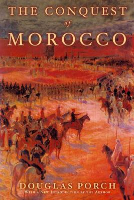 The Conquest of Morocco: A History Cover Image