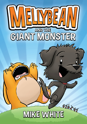 Mellybean and the Giant Monster Cover Image
