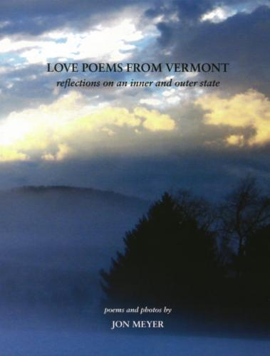 Love Poems From Vermont: reflections on an inner and outer state Cover Image