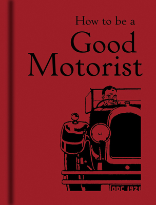 How to be a Good Motorist Cover Image