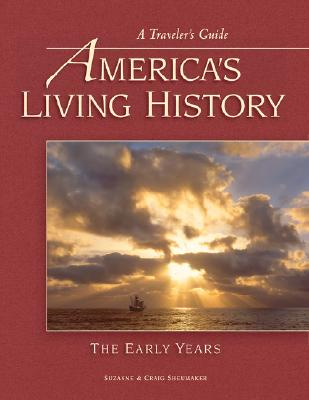 Cover for America's Living History - The Early Years