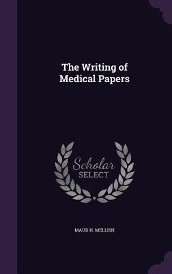 The Writing of Medical Papers Cover Image