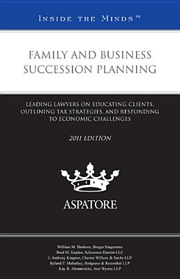 Family and Business Succession Planning: Leading Lawyers on Educating Clients, Outlining Tax Strategies, and Responding to Economic Challenges Cover Image