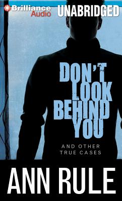 Don't Look Behind You: And Other True Cases Cover Image