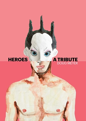 Heroes: A Tribute,Trade Edition Cover Image