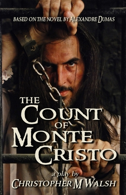 The Count Of Monte Cristo: A Play Cover Image