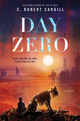 Day Zero: A Novel Cover Image