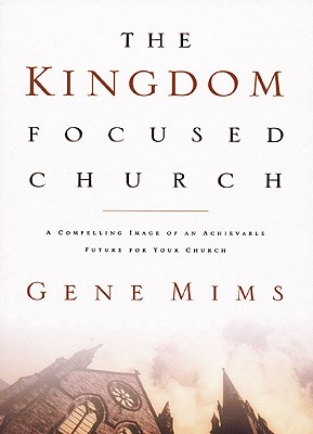 The Kingdom Focused Church Cover