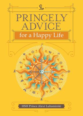 Princely Advice for a Happy Life Cover Image