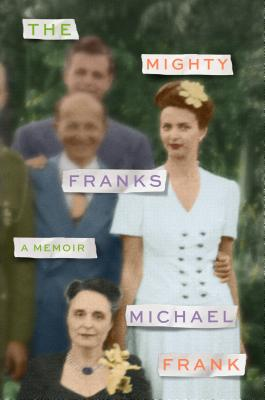 The Mighty Franks: A Memoir Cover Image