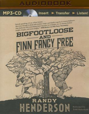 Bigfootloose and Finn Fancy Free (Arcana Familia #2) Cover Image