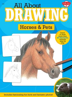 All about Drawing Horses & Pets Cover
