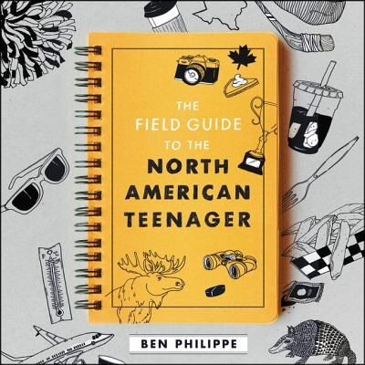 The Field Guide to the North American Teenager Lib/E Cover Image