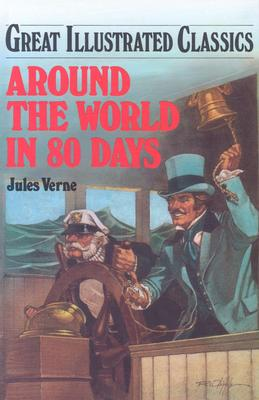 Around the World in 80 Days (Great Illustrated Classics (Abdo)) Cover Image