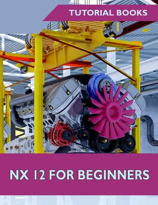 Nx 12 for Beginners Cover Image