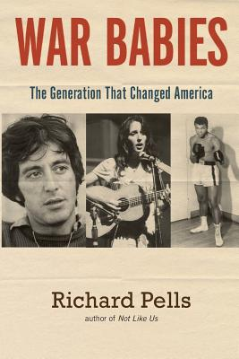 War Babies: The Generation That Changed America Cover Image