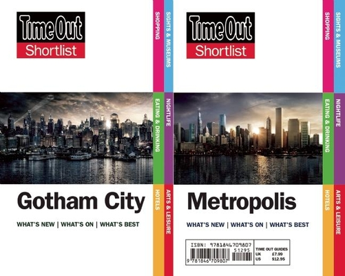 Time Out Shortlist Gotham and Metropolis: (Superman Vs Batman Edition) Cover Image