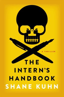 The Intern's Handbook: A Thriller (A John Lago Thriller #1) Cover Image