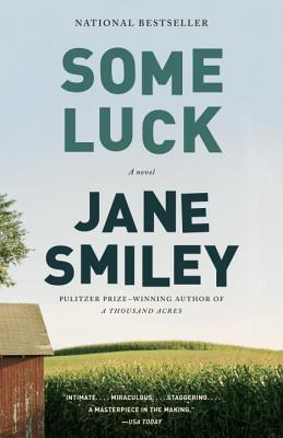 Some Luck (The Last Hundred Years Trilogy: A Family Saga #1) Cover Image