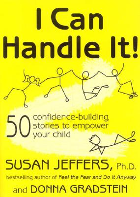 I Can Handle It!: 50 Confidence-Building Stories to Empower Your Child Cover Image