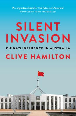 Silent Invasion: China's Influence in Australia Cover Image