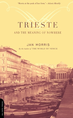 Trieste And The Meaning Of Nowhere Cover Image