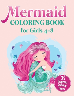 Mermaid Coloring Book for Girls 4-8: 35 Gorgeous Coloring Pages Cover Image