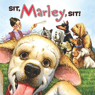 Sit, Marley, Sit! Cover