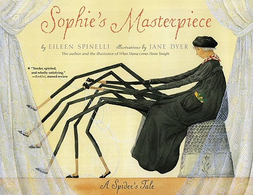 Sophie's Masterpiece: A Spider's Tale Cover Image