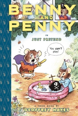 Benny and Penny in Just Pretend: Toon Level 2 (Toon Books) Cover Image