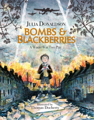 Bombs and Blackberries: A World War Two Play Cover Image