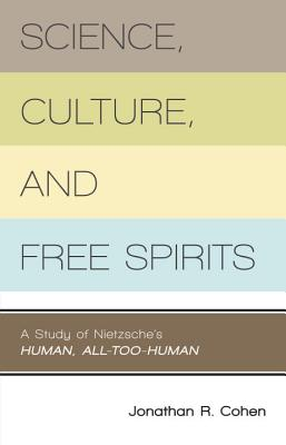 Science, Culture, and Free Spirits Cover