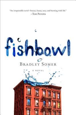 Fishbowl: A Novel Cover Image