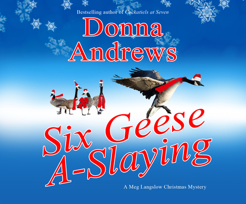 Six Geese A-Slaying (Meg Langslow Mysteries #10) Cover Image